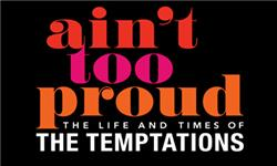Ain�t Too Proud � The Life And Times Of The Temptations