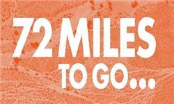 72 Miles To Go