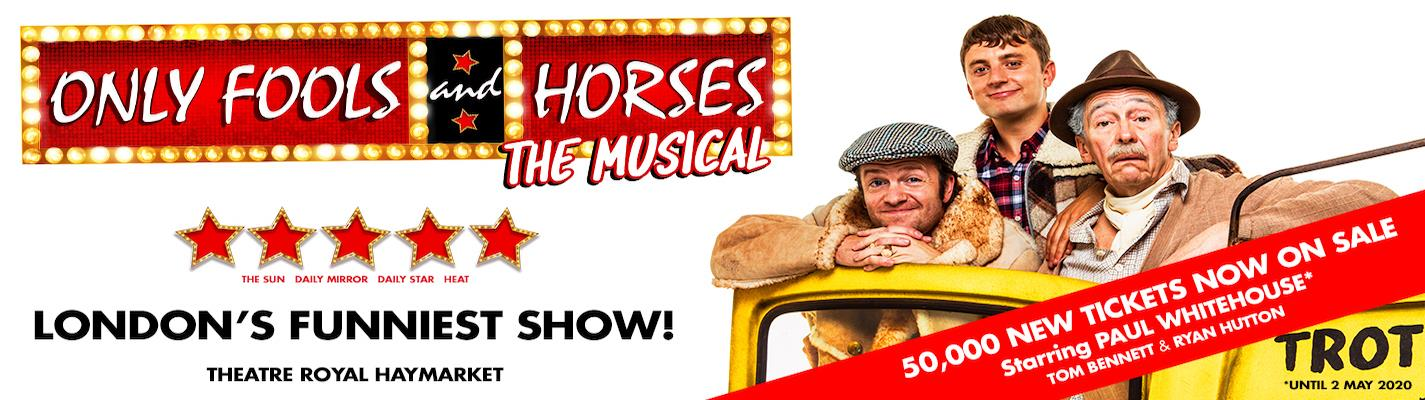 Only Fools And Horses - Theatre Royal Haymarket