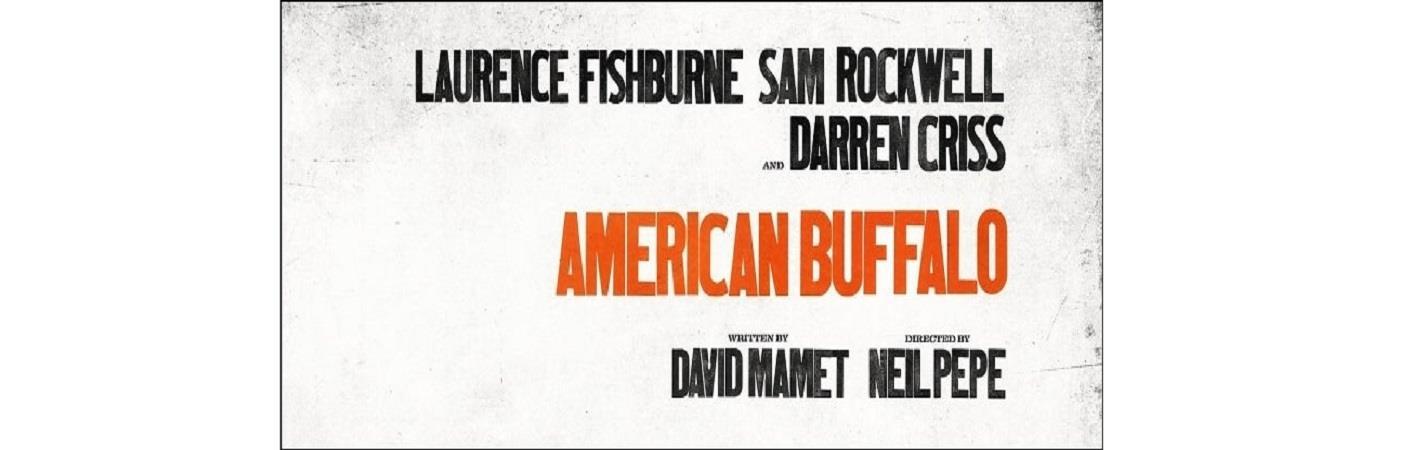 American Buffalo - Circle In The Square Theatre