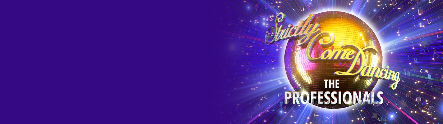 Strictly Come Dancing: The Professionals - The Lyric Theatre