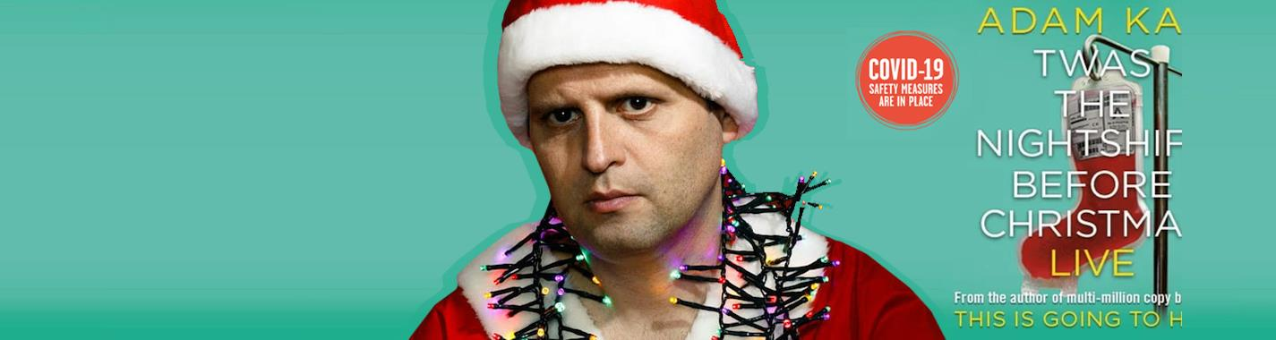 Adam Kay: Twas The Nightshift Before Christmas  - Palace Theatre