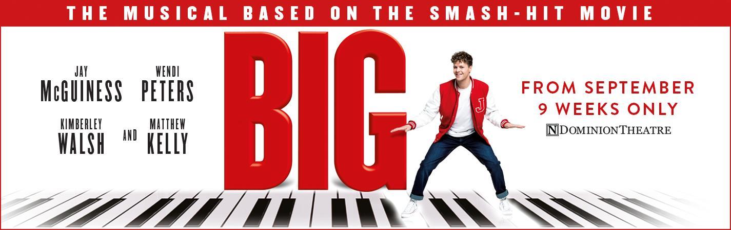 BIG The Musical - Dominion Theatre