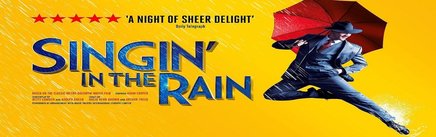 Singin' in the Rain - Sadler's Wells Theatre