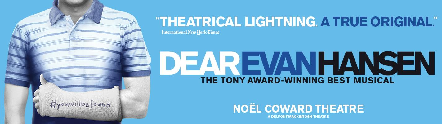 Dear Evan Hansen - Noel Coward Theatre
