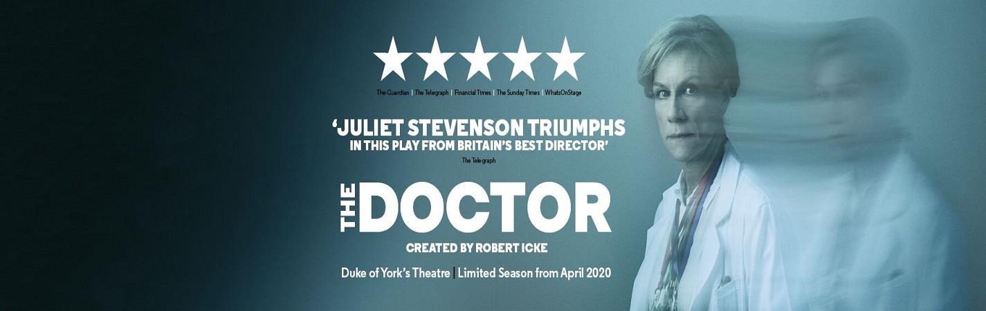 The Doctor - Duke of York's Theatre