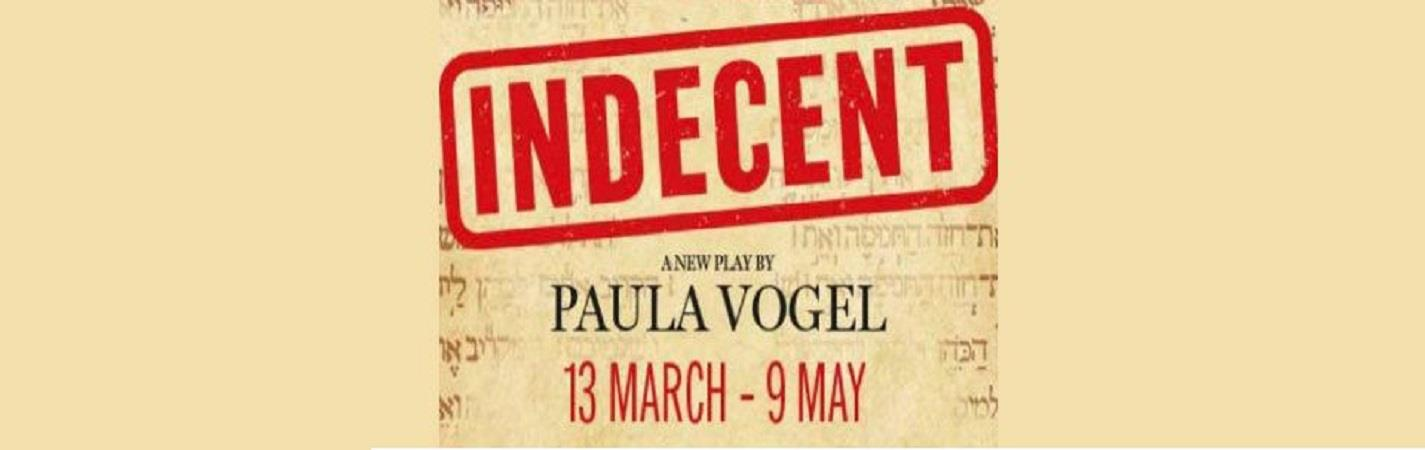 Indecent - Menier Chocolate Factory