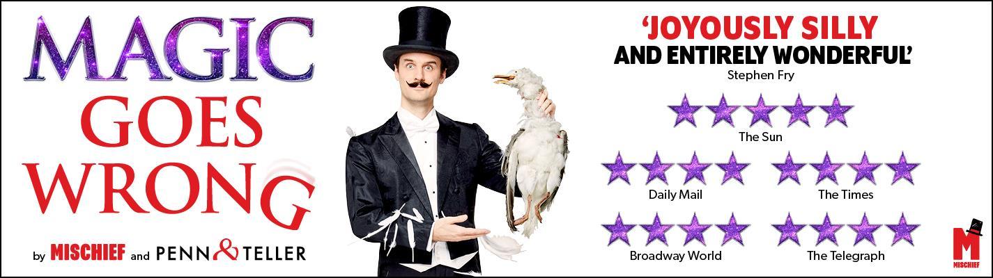 Magic Goes Wrong  - Vaudeville Theatre