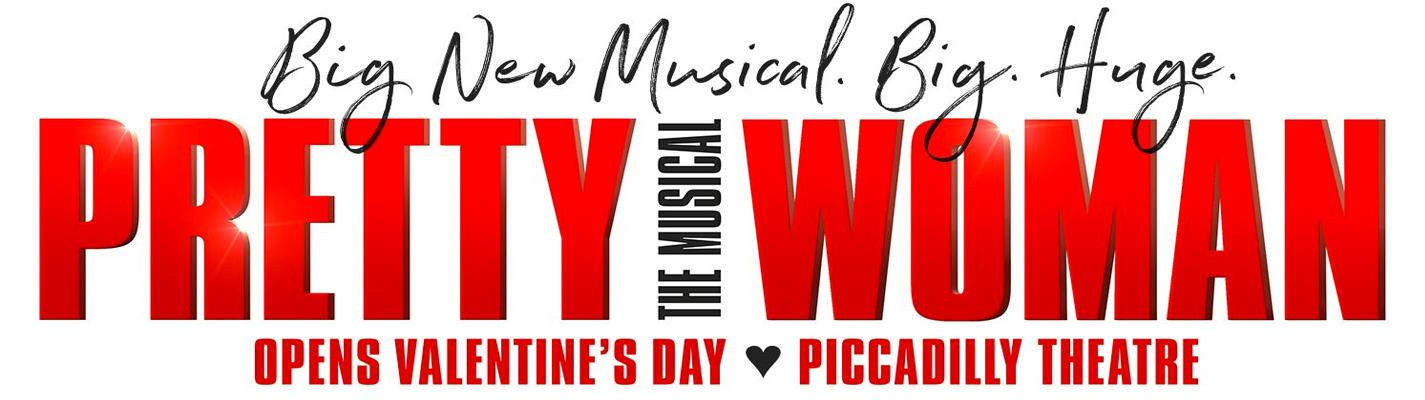 Pretty Woman The Musical - Piccadilly Theatre