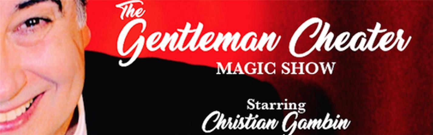 THE GENTLEMAN CHEATER MAGIC SHOW - Radisson Blu Edwardian (Mercer Street Hotel)