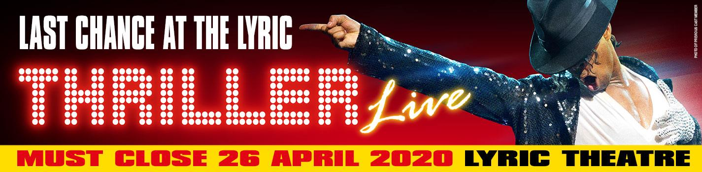 Thriller Live - Lyric Theatre