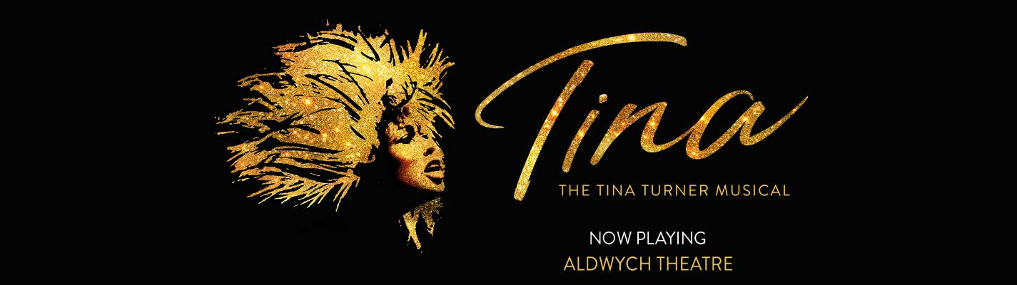 TINA – The Tina Turner Musical - Aldwych Theatre