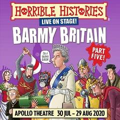 Horrible Histories Barmy Britain Part Five!  Tickets
