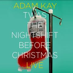 Adam Kay: Twas The Nightshift Before Christmas  Tickets