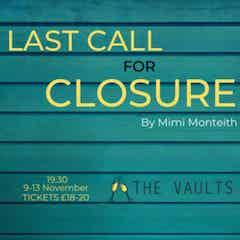Last Call for Closure Tickets