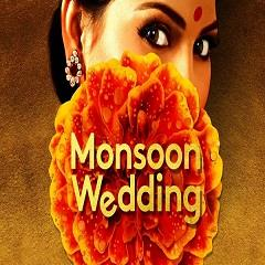 Monsoon Wedding Tickets